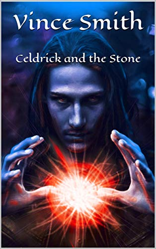 Vince Smith Releases His First Fantasy Novel, Celdrick and the Stone